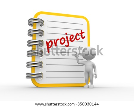 3d people - man, person and a notebook. Project concept - stock photo