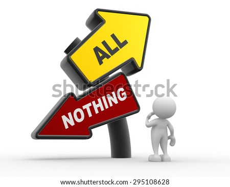 3d people - man, person considering his options by looking up at a sign all or nothing - stock photo