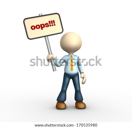3d people - man, person with a banner. Oops!  - stock photo