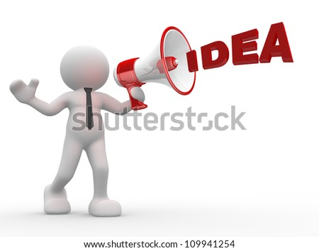 """3d people - man, person with a megaphone and word """"Idea"""" - stock photo"""