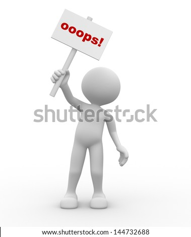 "3d people - man, person with a ""oops"" sign in hands. - stock photo"