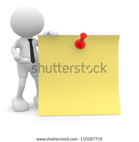 3d people - man, person  with a yellow paper and trumbtack. The concept of message. Remember - stock photo