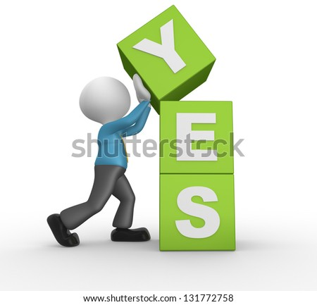 3d people - man, person with cubes and text YES - stock photo