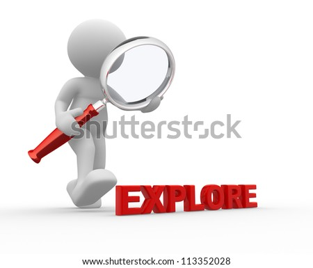 """3d people - man, person with magnifying glass and word """" explore """". - stock photo"""