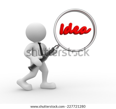 """3d people - man, person with magnifying glass and word """"idea"""". - stock photo"""