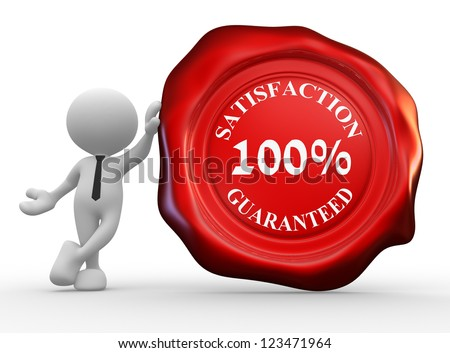 "3d people - man, person with wax seal and text "" 100% satisfaction guarantee."" - stock photo"