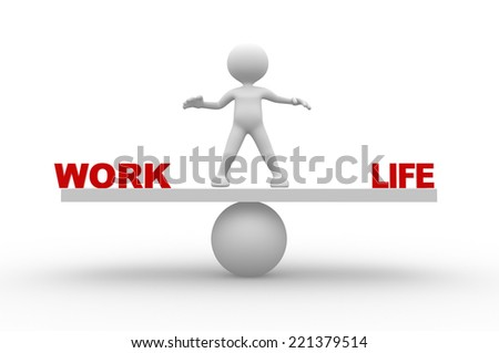 3d people - man, person with word work and life - stock photo