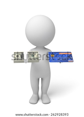 3d people with a credit card and some US dollars. 3d image. Isolated white background