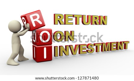 3d person placing roi - return on investment. 3d human people character illustration