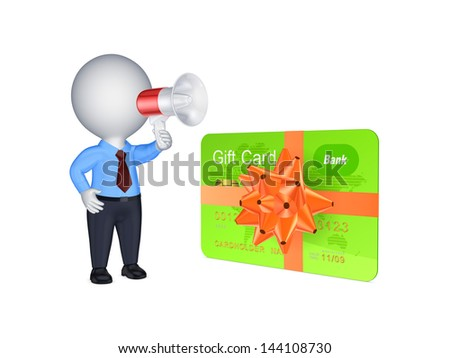 3d person with megaphone and credit card.Isolated on white.3d rendered. - stock photo