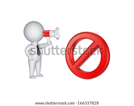 3d person with megaphone and symbol of ban.Isolated on wihite.