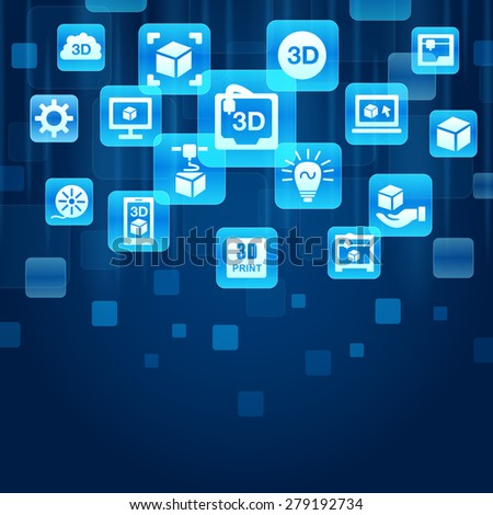 3D printer concept - blue buttons with 3D print icon - stock photo