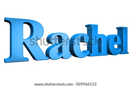 3D Rachel text on white background