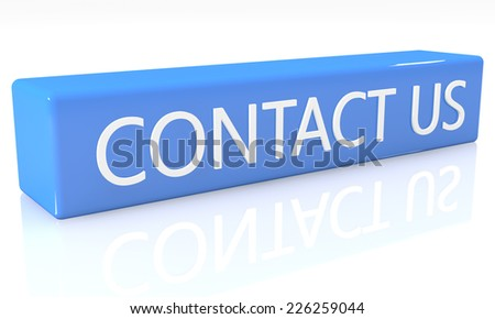 3d render blue box with text Contact us on it on white background with reflection - stock photo