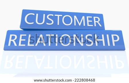3d render blue box with text Customer Relationship on it on white background with reflection - stock photo