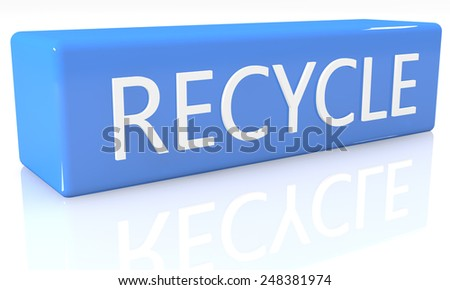 3d render blue box with text Recycle on it on white background with reflection - stock photo