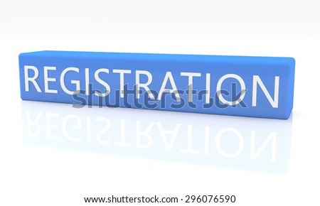 3d render blue box with text Registration on it on white background with reflection - stock photo