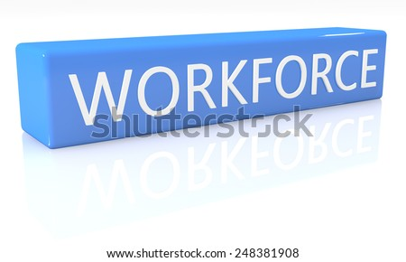 3d render blue box with text Workforce on it on white background with reflection - stock photo