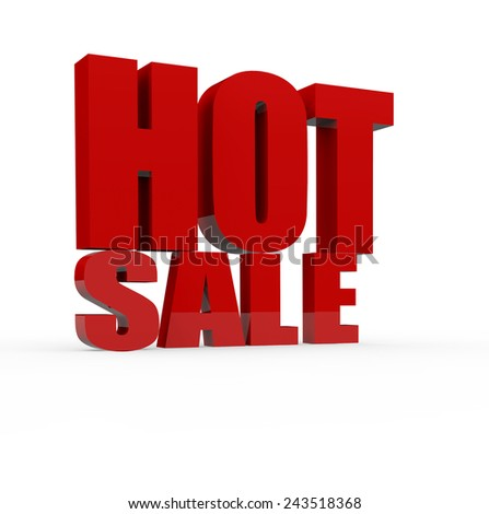 3d render hot sale concept with Hot Sale word on a white background. - stock photo