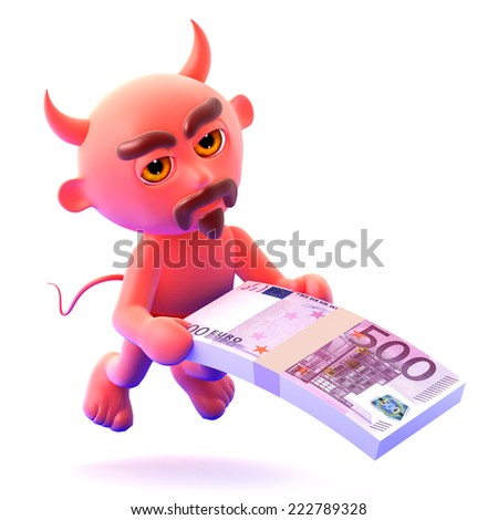 3d render of a devil holding a wad of Euro bank notes - stock photo