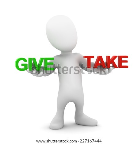 3d render of a little person holding the words Give and Take