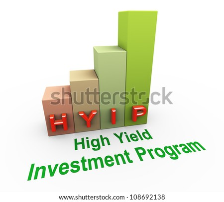 3d render of concept of hyip (high yield investment program) - stock photo