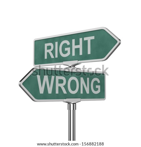 3d render of right and wrong concept roadsign board isolated on white background - stock photo