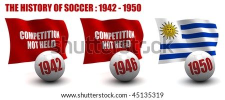 3D render of the teams that won the world's premier soccer tournament from 1942 to 1950. Flag and ball depicted. Seven images in total in this series