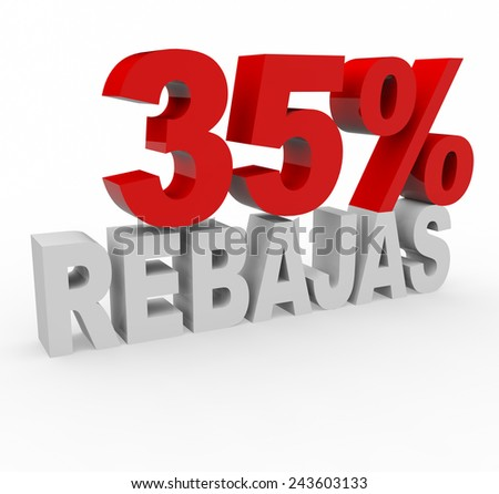 3d render 35 percent off with the word Rebajas (Sale in Spanish) on a white background.