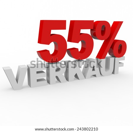 3d render 55 percent off with the word Verkauf (Sale in German) on a white background.