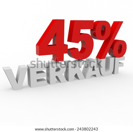 3d render 45 percent off with the word Verkauf (Sale in German) on a white background.