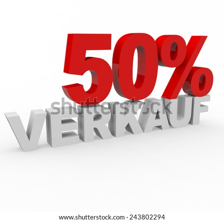 3d render 50 percent off with the word Verkauf (Sale in German) on a white background.