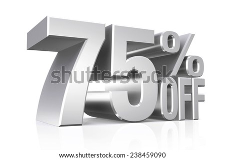 3D render silver text 75 percent off on white background with reflection.