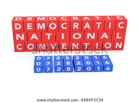 3d render words Democratic National Convention with the date of the convention on a white background.  - stock photo