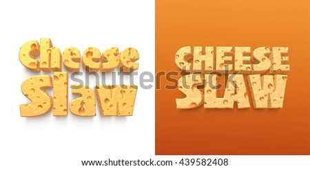 "3D rendered cheese food name of ""Cheese slaw"" in cheese text on isolated white background."