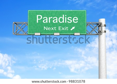 3D rendered Illustration. Highway Sign - Next exit to Paradise. - stock photo