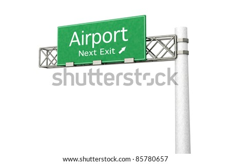 3D rendered Illustration. Highway Sign next exit to the Airport. Isolated on white.
