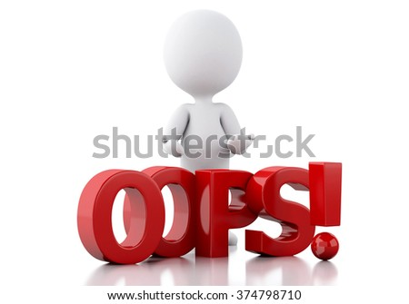3d renderer illustration. White people with the word oops. Isolated white background - stock photo