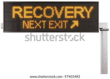 "3d rendering of a modern digital highway sign with ""RECOVERY"" written on it"