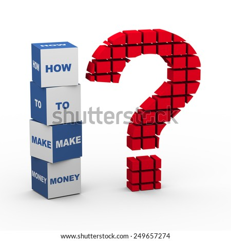 3d rendering of block question mark and text boxes how to make money - stock photo