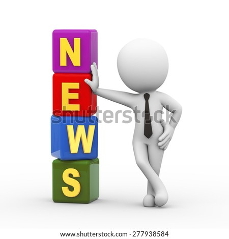 3d rendering of businessman standing with news cubes. 3d white person people man - stock photo