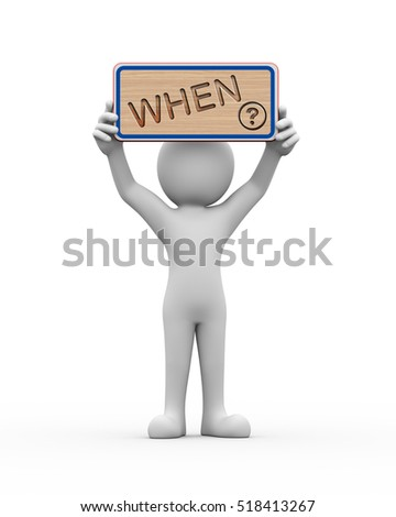 3d rendering of man holding engraved wooden banner of word text when. 3d white person people man