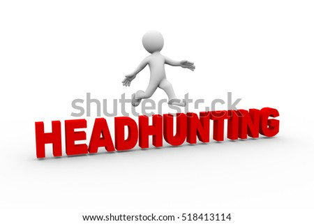 3d rendering of man jumping from word text headhunting. 3d white person people man