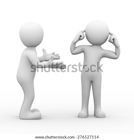 3d rendering of man talking while other person with fingers in his ears pose and not listening. Concept of conflict and dispute between couple. 3d white person people man - stock photo