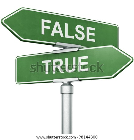 "3d rendering of signs with ""TRUE"" and ""FALSE"" pointing in opposite directions - stock photo"