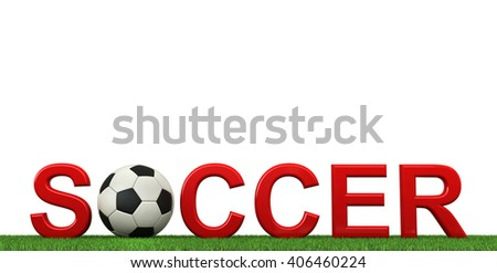 3d rendering of soccer text with ball and grass isolated on white background - stock photo