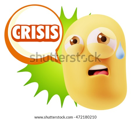3d Rendering Sad Character Emoticon Expression saying Crisis with Colorful Speech Bubble.