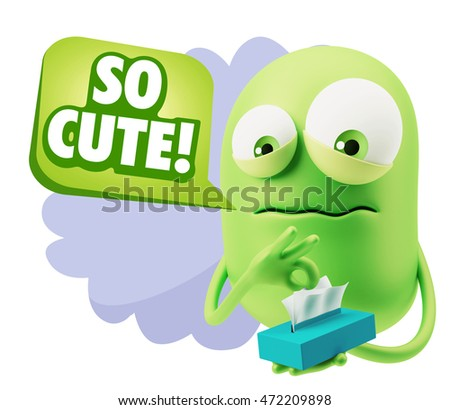 3d Rendering Sad Character Emoticon Expression saying So Cute with Colorful Speech Bubble.