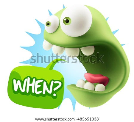 3d Rendering Surprise Character Face Emoticon saying When with Colorful Speech Bubble.