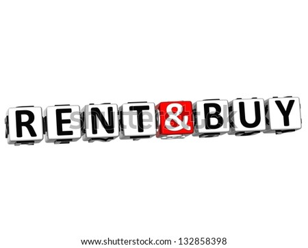 3D Rent And Buy Button Click Here Block Text over white background - stock photo